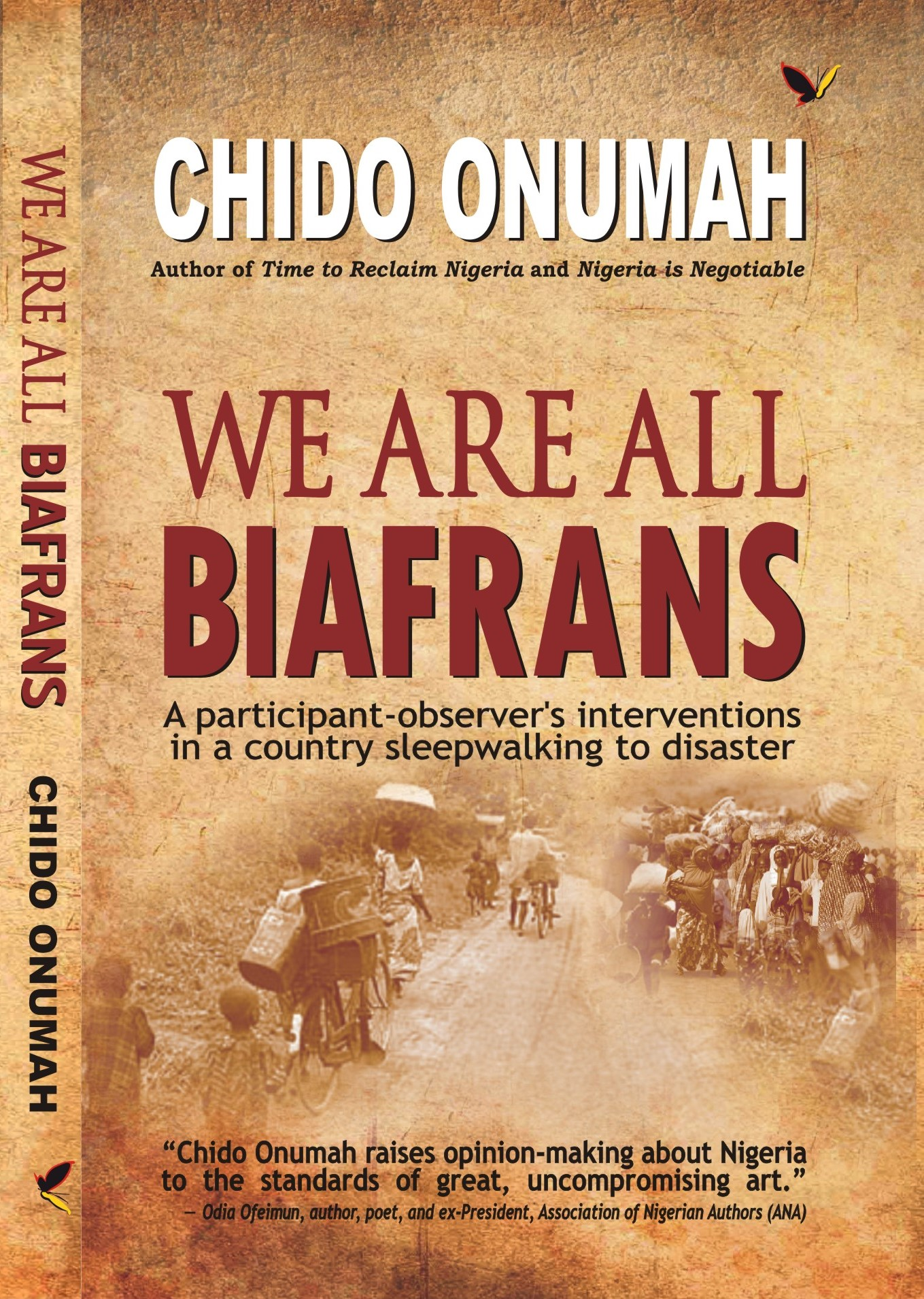 Parresia Publishers To Release We Are All Biafrans By Chido Onumah